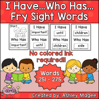 I Have Who Has Fry Words - Eleventh 25 Words (Words 251-275) Sight Word Game
