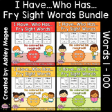 I Have Who Has Fry Words - First 100 Words Bundle (Words 1