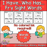I Have Who Has Fry Words - First 25 Words (Words 1-25) Sig