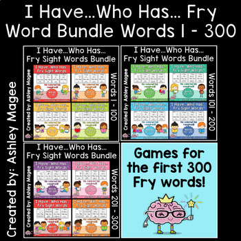 I Have Who Has Fry Words - First 300 Words Bundle (Words 1-300) Sight Word Game