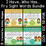 I Have Who Has Fry Words - Fourth 100 Words Bundle (Words