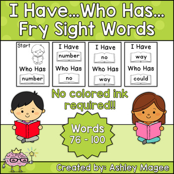 I Have Who Has Fry Words - Fourth 25 Words (Words 76-100) Sight Word Game