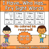 I Have Who Has Fry Words - Second 25 Words (Words 26-50) S