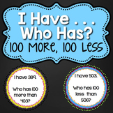 I Have / Who Has Game - 100 More & 100 Less {Common Core Aligned}