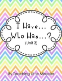 I Have, Who Has Game (1st Grade Treasures Unit 3)