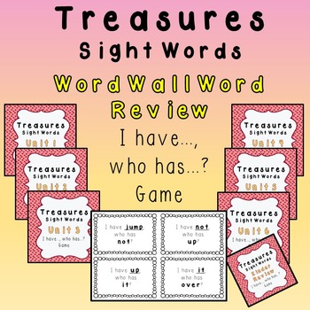 I Have, Who Has Game - 1st Grade Treasures Word Wall Words