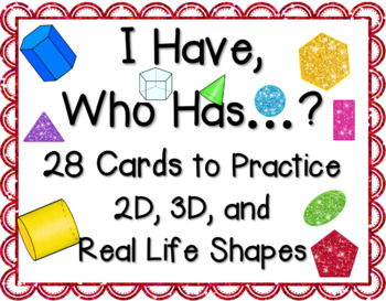 I Have..., Who Has...? Game: 2D & 3D Shapes Edition