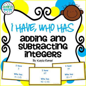 I Have, Who Has Game: Adding and Subtracting Integers