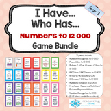 I Have Who Has Maths Games -Numbers to 10 000 and 12 000 +