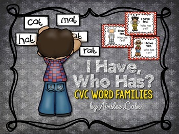 I Have, Who Has Game: CVC Word Families