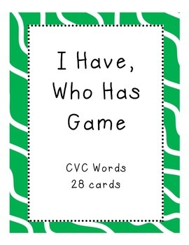 I Have, Who Has Game CVC words