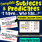 Complete Subjects and Complete Predicates I Have Who Has Game
