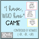 I Have Who Has Game: Controlled R Vowels (-er, -ir, -ur)