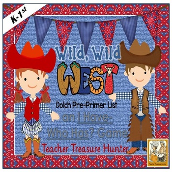 I Have - Who Has Game *Cowboy Western* Dolch Pre-Primer Sight Words *  28 cards