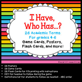 Academic Terms - Posters, I Have, Who Has Game, Flash Cards