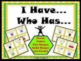 I Have, Who Has? Game {Focus: Colors, Flat and Solid Shapes} 24 Cards