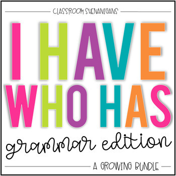 I Have Who Has Game: Grammar Edition {The GROWING Bundle}