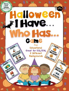 I Have, Who Has? Game – Halloween -- Great for ESL/ENL