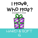 I Have, Who Has Game: Hard and Soft G