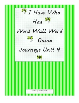 I Have, Who Has? Game - Journeys Kindergarten High Frequency Words Unit 4