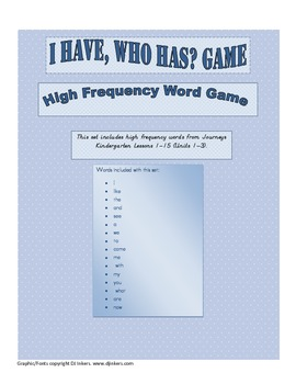 I Have, Who Has? Game - Journeys Kindergarten High Frequency Words Units 1-3