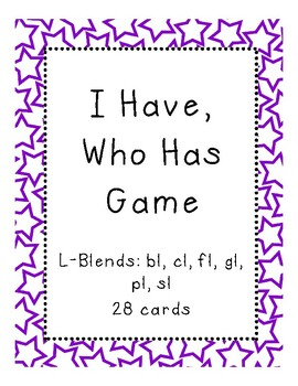 I Have, Who Has Game L-Blends