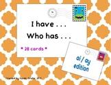 I Have . . . Who Has . . Game {Long A: ai & ay}