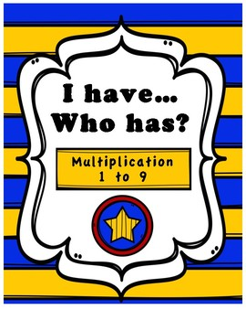 I Have, Who Has? Game - Multiplication 1 to 9