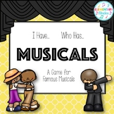 I Have/Who Has Game: Musicals