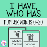 I Have, Who Has Game - Number Words 0-20