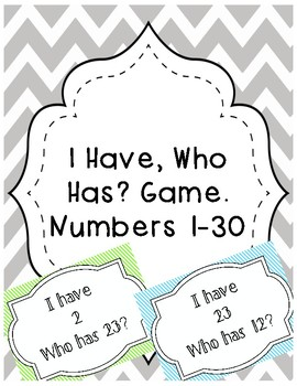 I Have, Who Has? Game (Numbers 1-30)