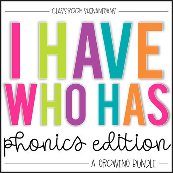 I Have Who Has Game: Phonics Edition {The GROWING Bundle}