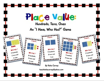 """I Have, Who Has?"" Game - Place Value: Hundreds, Tens, Ones (CCSS Math Practice)"
