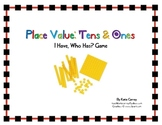 """I Have, Who Has?"" Game - Place Value - Tens and Ones (Math Practice)"