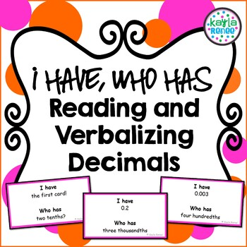 I Have, Who Has Game: Reading and Verbalizing Decimals