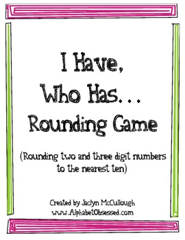 I Have, Who Has Game- Rounding!