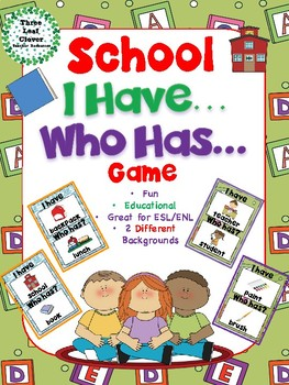 I Have, Who Has? Game – School - Great for ESL/ENL