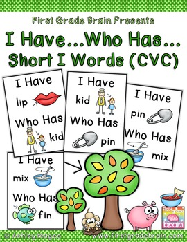 I Have Who Has Game - Short I Words (CVC)