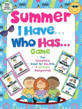 I Have, Who Has? Game – Summer - Great for ESL/ENL