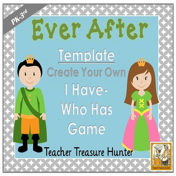 I Have - Who Has Game TEMPLATE Fairy Tale Theme **Make Your Own Game**