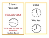 I Have, Who Has Game: Telling Time - Hour, Half Hour, Quar