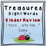 I Have, Who Has Game - Texas Treasures Kinder Sight Words