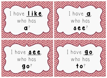 I Have, Who Has Game - Texas Treasures Kinder Sight Words - DOTS