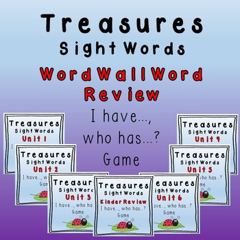 I Have, Who Has Game - Texas Treasures Word Wall Review Units 1-6 plus Kinder
