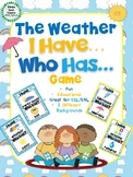 I Have, Who Has? Game – The Weather - Great for ESL/ENL