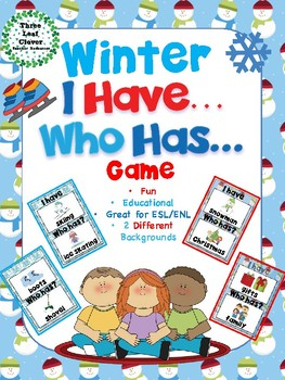 I Have, Who Has? Game – Winter - Great for ESL/ENL