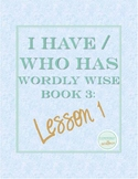 I Have Who Has Game Wordly Wise 3000 Book 3 Lesson 1