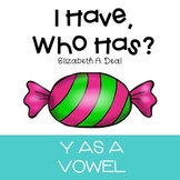I Have, Who Has Y as a Vowel