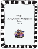 I Have, Who Has Game and Quizzes for Multiplication Facts 6-8