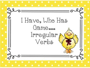 Grammar Game: I Have, Who Has Game for Irregular Verbs Practice